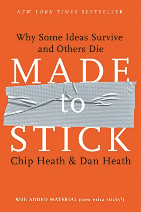 """Book cover of Made to Stick by Chip Heath and Dan Heath, which proposes a """"success"""" framework which includes stories as an essential element."""